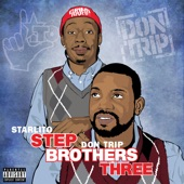 Step Brothers THREE, Starlito