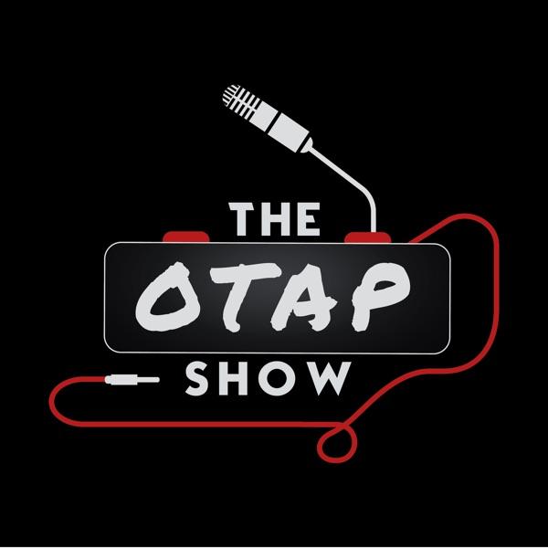 The OTAP Show