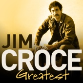 Greatest - Jim Croce