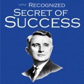 Little Recognized Secret of Success