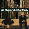 Go - The Very Best of Moby (Deluxe), Moby