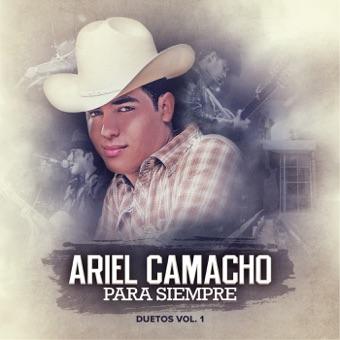 Ariel Camacho Para Siempre – Ariel Camacho y Los Plebes Del Rancho
