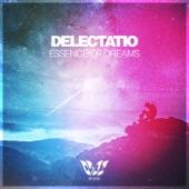 Essence of Dreams - EP, Delectatio