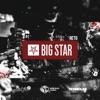 Big Star - Single