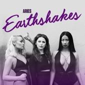 Earthshakes - Single, Aries