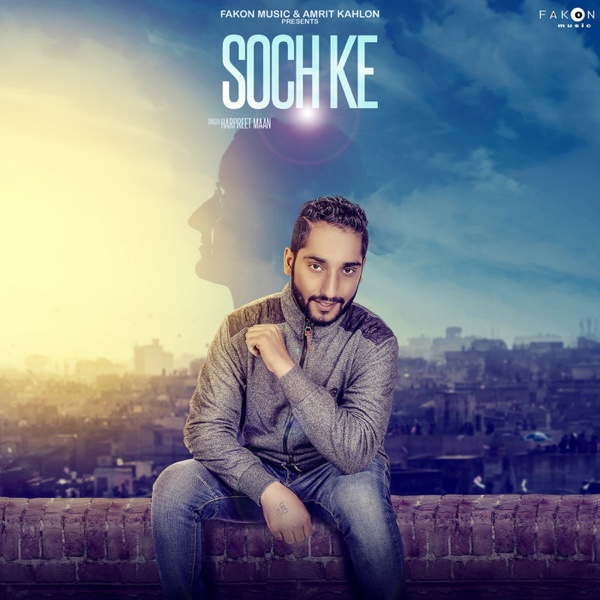 Soch Ke - Single | Harpreet Maan