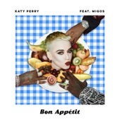 Bon Appétit (feat. Migos) - Single, Katy Perry