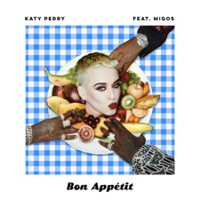 Bon Appétit by Katy Perry feat. Migos