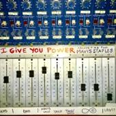 I Give You Power (feat. Mavis Staples) - Arcade Fire