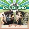 2En1, Luis Fonsi