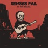 In Your Absence - EP, Senses Fail