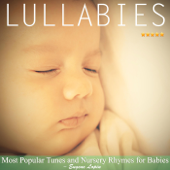 Lullabies: Most Popular Tunes and Nursery Rhymes for Babies