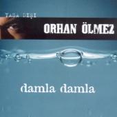 Orhan Ölmez - Damla Damla artwork