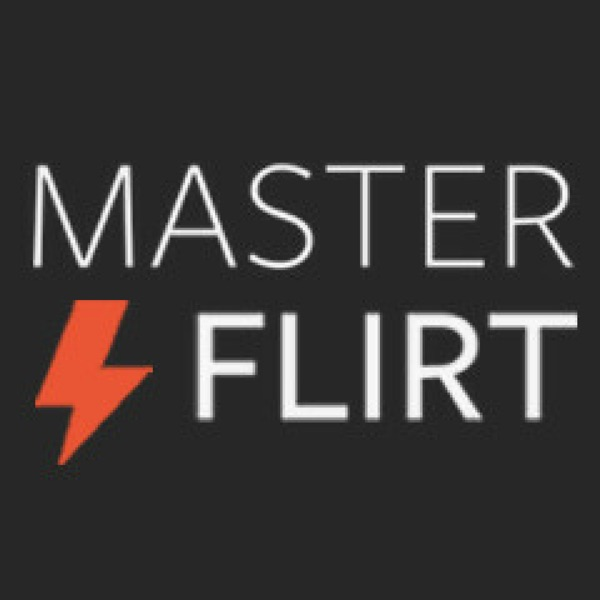 MasterFlirt Podcast