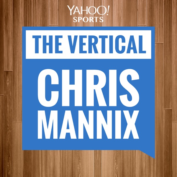 The Vertical Podcast with Chris Mannix