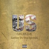 Us or Else: Letter to the System, T.I.