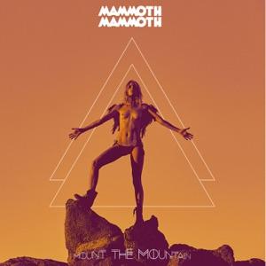 Mammoth - Hard Way Down