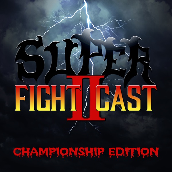 Super FightCast