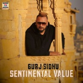 Sentimental Value - Gurj Sidhu