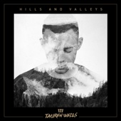 Hills and Valleys (The Valleys Version) - Tauren Wells Cover Art