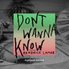 Don't Wanna Know (feat. Kendrick Lamar) [Fareoh Remix] - Single, Maroon 5
