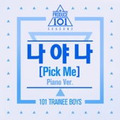 PRODUCE 101: PICK ME (Piano Ver.)