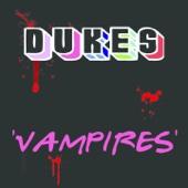 Dukes - Vampires artwork