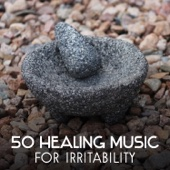 50 Healing Music for Irritability: Peace of Mind, Letting Go of Anger, Time for Meditation, Calm Melody, Relaxing Session