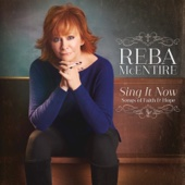 Sing It Now: Songs of Faith & Hope - Reba McEntire Cover Art