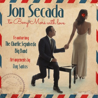 To Beny Moré With Love (feat. The Charlie Sepulveda Big Band) – Jon Secada