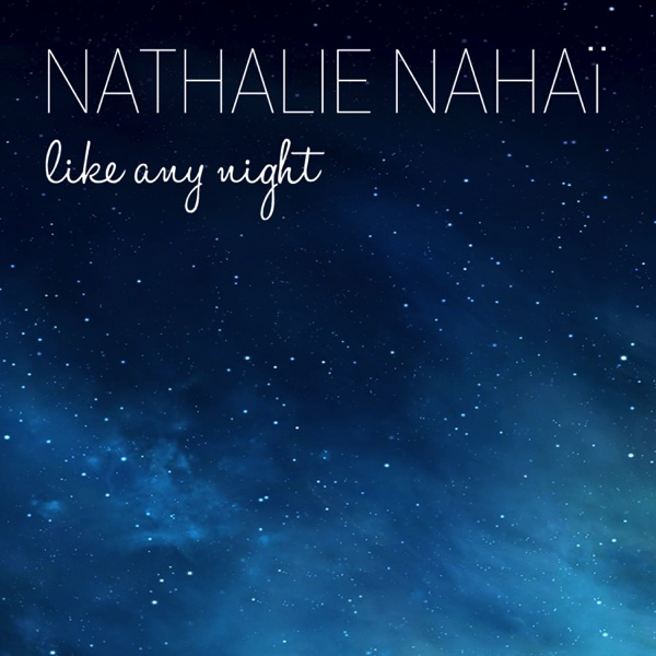 Like Any Night - Single | Nathalie Nahai