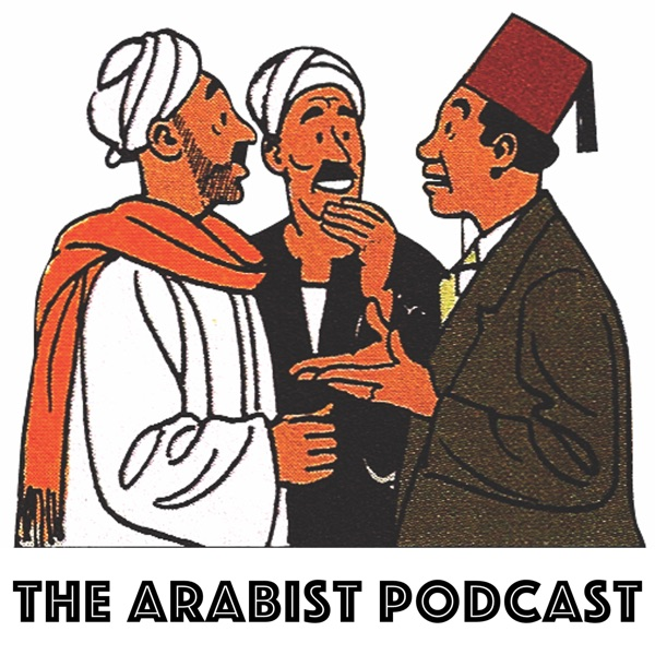 The Arabist Podcast