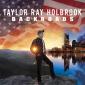 Backroads - EP - Taylor Ray Holbrook Cover Art