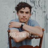 Made Strong - EP - Matthew Ruiz Cover Art
