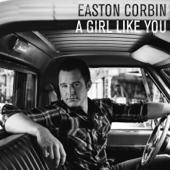 Download Easton Corbin - A Girl Like You