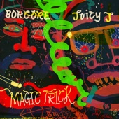 Magic Trick (feat. Juicy J)