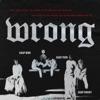 Wrong (feat. A$AP Rocky & A$AP Ferg) - Single, A$AP Mob