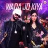 Wada Jo Kiya