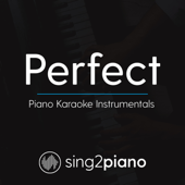 Perfect (Originally Performed By Ed Sheeran) [Piano Karaoke Version]