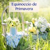 Equinoccio de Primavera – Música Relajante con Sonidos de la Naturaleza para la Llegada de la Primavera