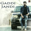 Gaddi Jandi Single