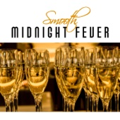 Smooth Midnight Fever: Jazz Music for Winter Weekend, Friday Night Party, Cocktails & Smoothie Drinks, Positive Energy & Instrumental Relaxation