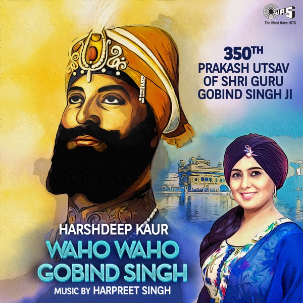 Waho Waho Gobind Singh - Single | Harshdeep Kaur