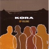 Volume - EP, Kora