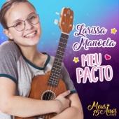 Larissa Manoela - Meu Pacto  arte