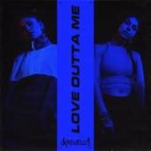 Love Outta Me - Single
