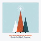 Drew Holcomb & The Neighbors - White Christmas artwork