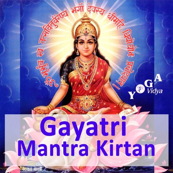 Gayatri Mantras and Kirtan