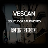 Pe minus mereu (feat. Sisu Tudor & DJ Wicked)