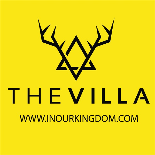"In Our Kingdom presents: ""THE VILLA"""